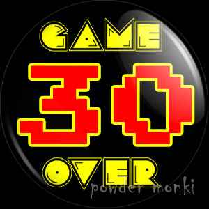 Game Over - Retro Birthday Badge/Magnet
