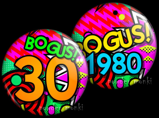 Bogus! - Retro Birthday Badge/Magnet
