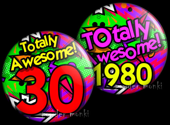 Totally Awesome! - Retro Birthday Badge/Magnet