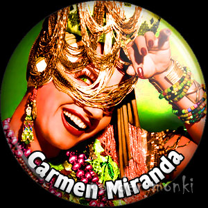 Carmen Miranda - Retro Movie Star Badge/Magnet