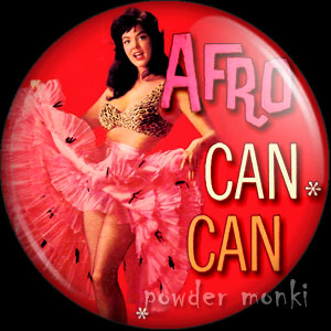 Afro Can Can - LP Badge/Magnet