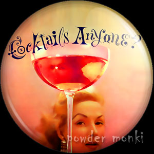 Cocktails Anyone? - LP Badge/Magnet