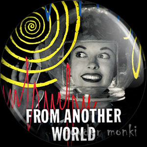 From Another World - LP Badge/Magnet