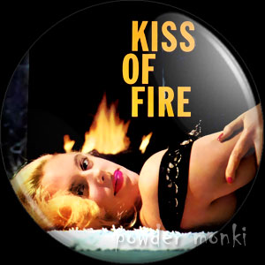 Kiss Of Fire - LP Badge/Magnet