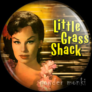 Little Grass Shack - LP Badge/Magnet