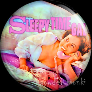 Sleepy Time Gal - LP Badge/Magnet
