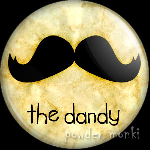 The Dandy - Moustache Badge/Magnet