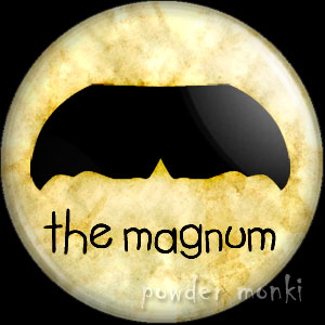 The Magnum - Moustache Badge/Magnet