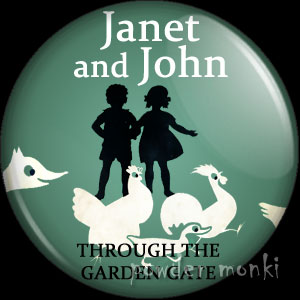 "Janet & John ""Through The Garden Gate"" - Badge/Magnet"