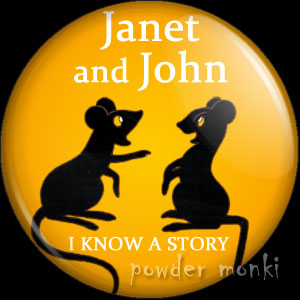 "Janet & John ""I Know A Story"" - Badge/Magnet"