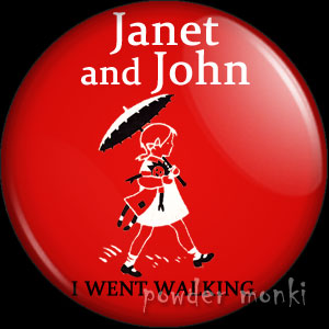 "Janet & John ""I Went Walking"" - Badge/Magnet"