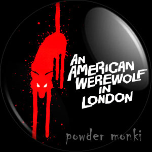 An American Werewolf In London - Retro Movie Badge/Magnet