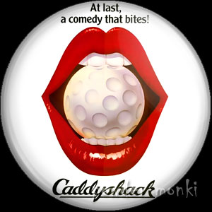 Caddyshack - Retro Movie Badge/Magnet