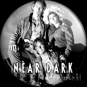 Near Dark - Retro Movie Badge/Magnet