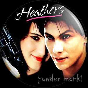 Heathers - Retro Movie Badge/Magnet