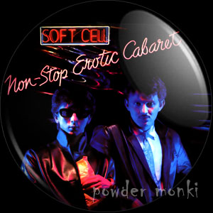 "Soft Cell ""Non-Stop Erotic Cabaret"" - Retro Music Badge/Magnet"
