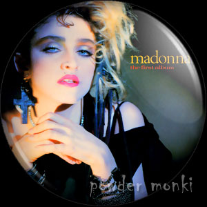 "Madonna ""The First Album"" - Retro Music Badge/Magnet"