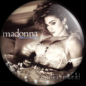 "Madonna ""Like A Virgin"" - Retro Music Badge/Magnet"