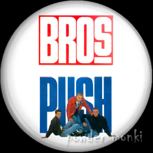 "Bros ""Push"" - Retro Music Badge/Magnet"