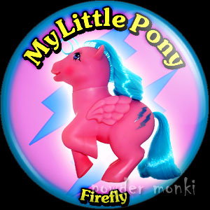 "My Little Pony Y2 ""Firefly"" - Retro Toy Badge/Magnet"