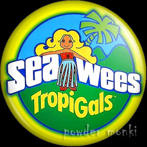 "Sea Wees ""Tropigals"" Logo - Retro Toy Badge/Magnet"