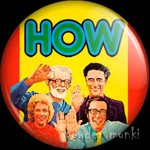 How - Retro Cult TV Badge/Magnet