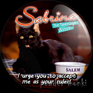 "Sabrina, the Teenage Witch ""Salem"" - Retro Cult TV Badge/Magnet"