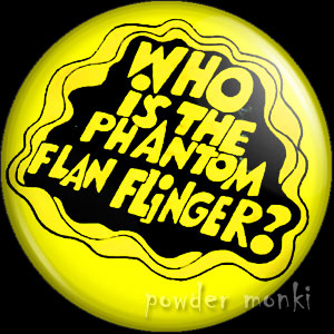"TisWas ""Phantom Flan Flinger"" - Retro Cult TV Badge/Magnet"