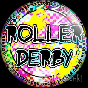 Roller Derby Badge/Magnet 5