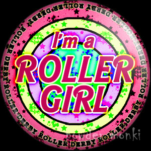 I'm A Roller Girl - Roller Derby Badge/Magnet