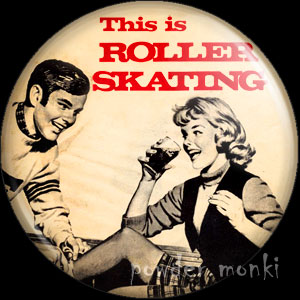 This Is Roller Skating - Roller Skating Badge/Magnet