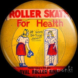 Roller Skate For Health - Roller Skating Badge/Magnet