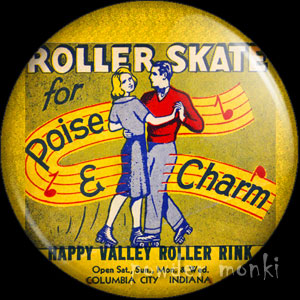 Roller Skate For Poise & Charm - Roller Skating Badge/Magnet