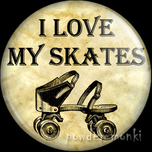 I Love My Skates - Roller Skating Badge/Magnet 1