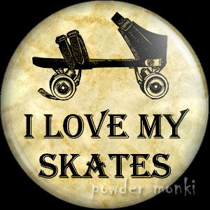 I Love My Skates - Roller Skating Badge/Magnet 2