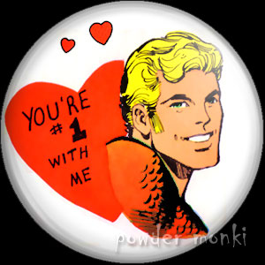 """You're Number One With Me"" - Retro Valentine Badge/Magnet"