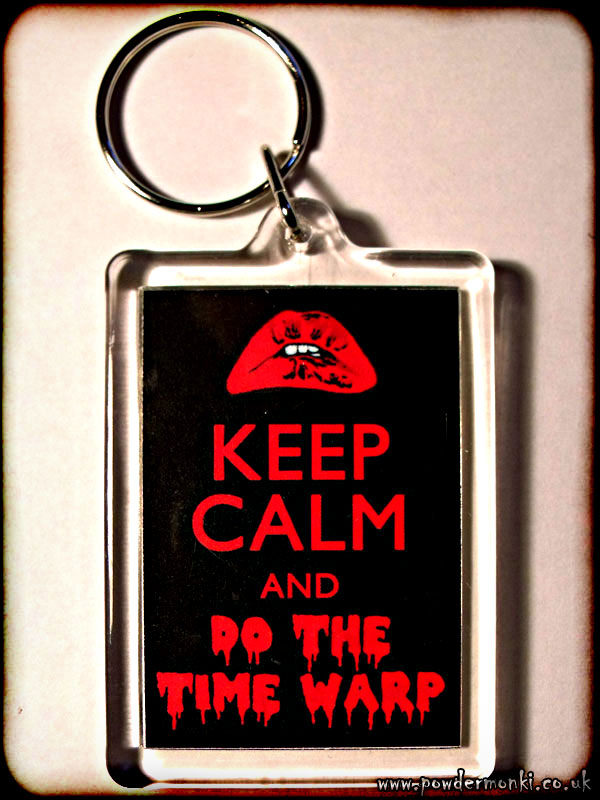 Keep Calm and Do The Time Warp (Rocky Horror) - Keyring