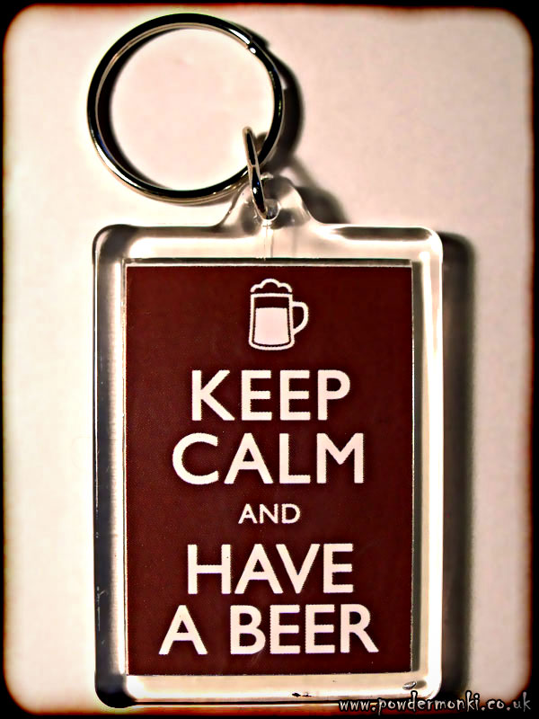 Keep Calm and Have A Beer - Keyring