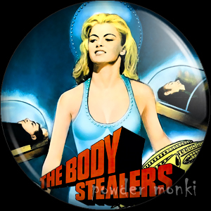 The Body Stealers - Retro Cult B-Movie Badge/Magnet