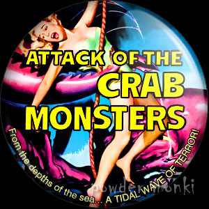 Attack Of The Crab Monsters - Retro Cult B-Movie Badge/Magnet