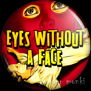 Eyes Without a Face - Retro Cult B-Movie Badge/Magnet