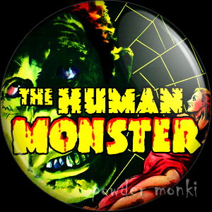 The Human Monster - Retro Cult B-Movie Badge/Magnet