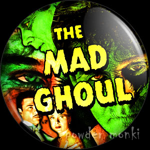 The Mad Ghoul - Retro Cult B-Movie Badge/Magnet