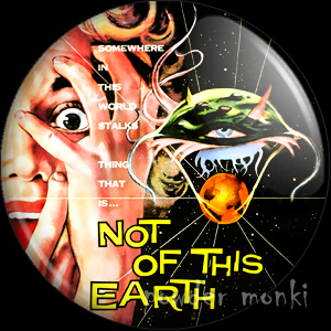 Not Of This Earth - Retro Cult B-Movie Badge/Magnet