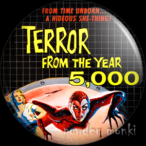 Terror From The Year 5000 - Retro Cult B-Movie Badge/Magnet