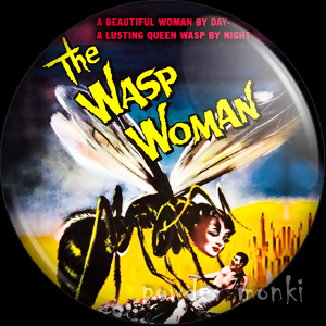 The Wasp Woman - Retro Cult B-Movie Badge/Magnet