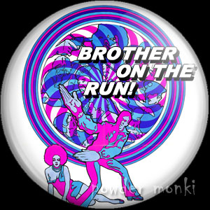 Brother On The Run - Retro Cult Movie Badge/Magnet