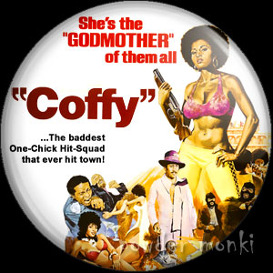 Coffy - Retro Cult Movie Badge/Magnet