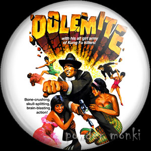 Dolemite - Retro Cult Movie Badge/Magnet