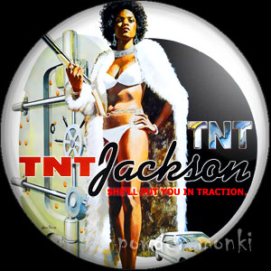 TNT Jackson - Retro Cult Movie Badge/Magnet
